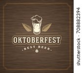 oktoberfest greeting card or... | Shutterstock .eps vector #708882394
