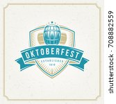 oktoberfest greeting card or... | Shutterstock .eps vector #708882559
