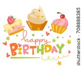 happy birthday vector card with ... | Shutterstock .eps vector #708888385