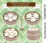 vector set of bamboo steamers... | Shutterstock .eps vector #708898075