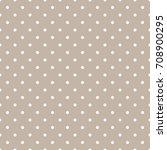 polka dots seamless pattern | Shutterstock .eps vector #708900295