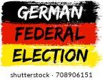 german flag paint brush strokes ... | Shutterstock .eps vector #708906151