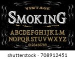 vintage font handcrafted vector ... | Shutterstock .eps vector #708912451