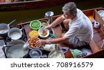 damnoen saduak  thailand  ... | Shutterstock . vector #708916579