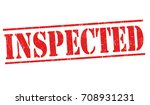 inspected grunge rubber stamp...   Shutterstock .eps vector #708931231