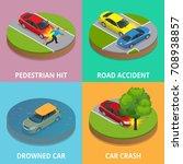 isometric pedestrian hit  road... | Shutterstock .eps vector #708938857