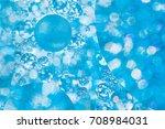 abstract liquid bokeh or... | Shutterstock . vector #708984031