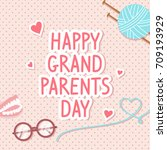 happy grandparents day card... | Shutterstock .eps vector #709193929
