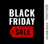 black friday banner | Shutterstock . vector #709275355