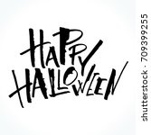 happy halloween lettering.... | Shutterstock .eps vector #709399255