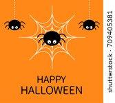 happy halloween card. spider on ... | Shutterstock .eps vector #709405381