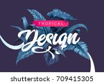 bright tropical background with ... | Shutterstock .eps vector #709415305