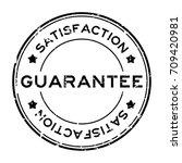 grunge guarantee satisfaction... | Shutterstock .eps vector #709420981
