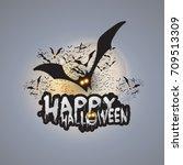 happy halloween card template   ... | Shutterstock .eps vector #709513309