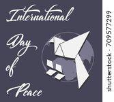 international day of peace... | Shutterstock .eps vector #709577299
