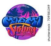 miami  florida   a round logo... | Shutterstock .eps vector #709581349