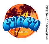 miami  florida   a round logo... | Shutterstock .eps vector #709581361