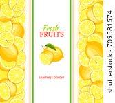 ripe lemon vertical seamless... | Shutterstock . vector #709581574