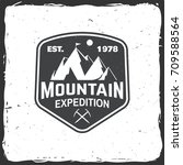mountain expedition badge.... | Shutterstock .eps vector #709588564
