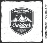 mountain expedition badge....   Shutterstock .eps vector #709588579