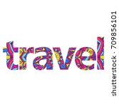beautiful ornate colorful word '... | Shutterstock .eps vector #709856101