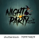 happy halloween night party... | Shutterstock .eps vector #709974829