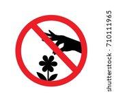 don't pick the flower sign...   Shutterstock .eps vector #710111965