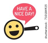 have a nice day  vector... | Shutterstock .eps vector #710184925