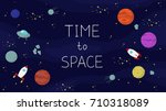 space background with planets ... | Shutterstock .eps vector #710318089