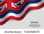 waving flag of hawaii is a... | Shutterstock .eps vector #710358475