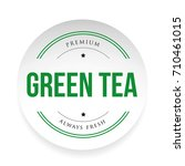 green tea label sign | Shutterstock .eps vector #710461015