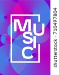 poster electronic music. colour ... | Shutterstock .eps vector #710497804