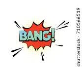 vector bang cloud in pop art... | Shutterstock .eps vector #710566519