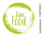 raw food diet label  painted... | Shutterstock .eps vector #710570347