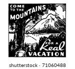 come to the mountains   retro... | Shutterstock .eps vector #71060488