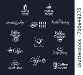 set of logos for cafe ... | Shutterstock .eps vector #710648275
