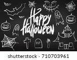 happy halloween. chalk board.... | Shutterstock .eps vector #710703961