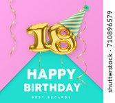 18 years old happy birthday... | Shutterstock .eps vector #710896579