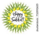 happy sukkot round frame of... | Shutterstock .eps vector #710993635