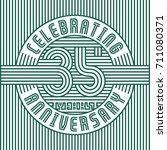 35 years anniversary logo.... | Shutterstock .eps vector #711080371