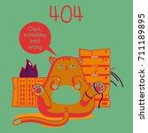 404. funny cat | Shutterstock . vector #711189895