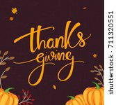 thanksgiving day lettering for... | Shutterstock .eps vector #711320551
