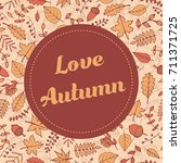 vector love autumn banner with... | Shutterstock .eps vector #711371725