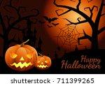 halloween pumpkins and dark... | Shutterstock .eps vector #711399265