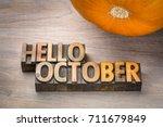 hello october greeting card  ... | Shutterstock . vector #711679849
