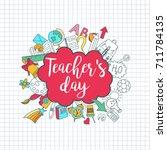 happy teacher's day   unique... | Shutterstock .eps vector #711784135