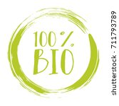 100  bio label vector  painted... | Shutterstock .eps vector #711793789