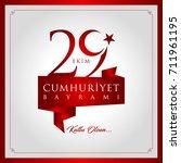 29 ekim cumhuriyet bayrami... | Shutterstock .eps vector #711961195