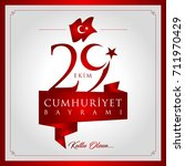 29 ekim cumhuriyet bayrami... | Shutterstock .eps vector #711970429
