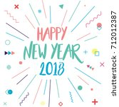 happy new year 2018 card design ... | Shutterstock .eps vector #712012387